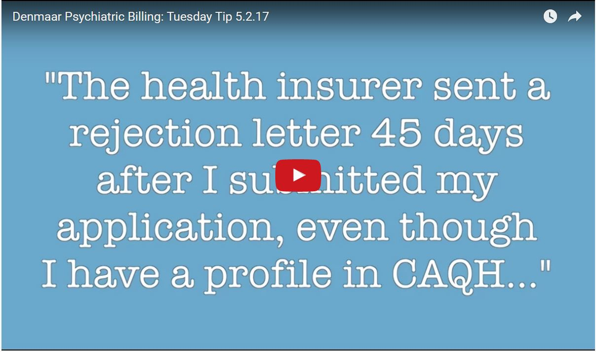 Why am I being rejected by an insurer even though I have a CAQH profile?