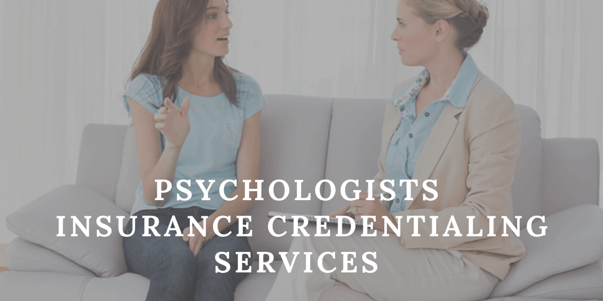 Psychologists Insurance Credentialing Services
