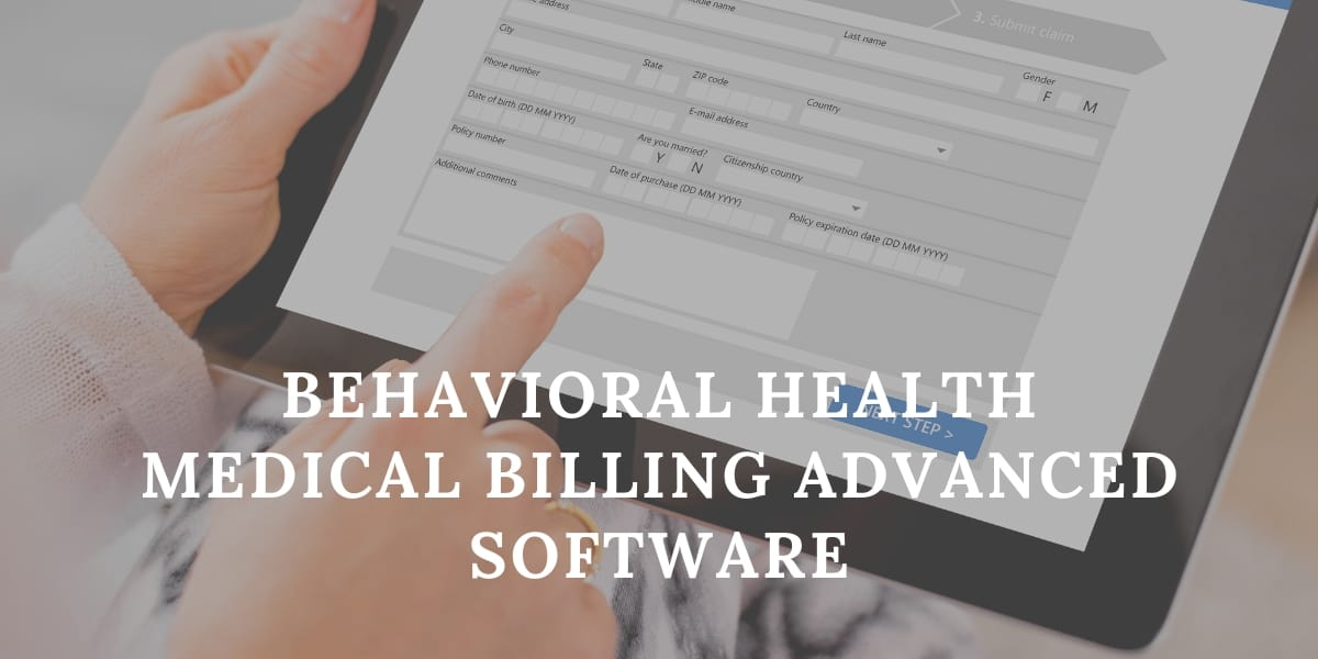 Behavioral Health Medical Billing Advanced Software