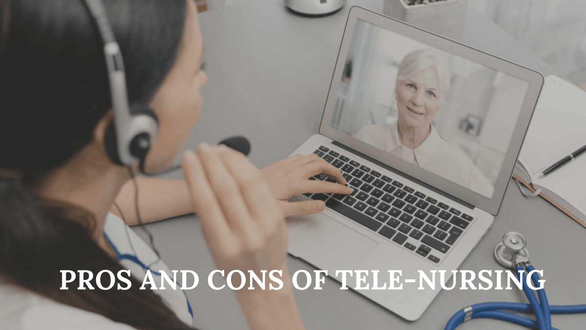Pros and Cons of Tele-Nursing
