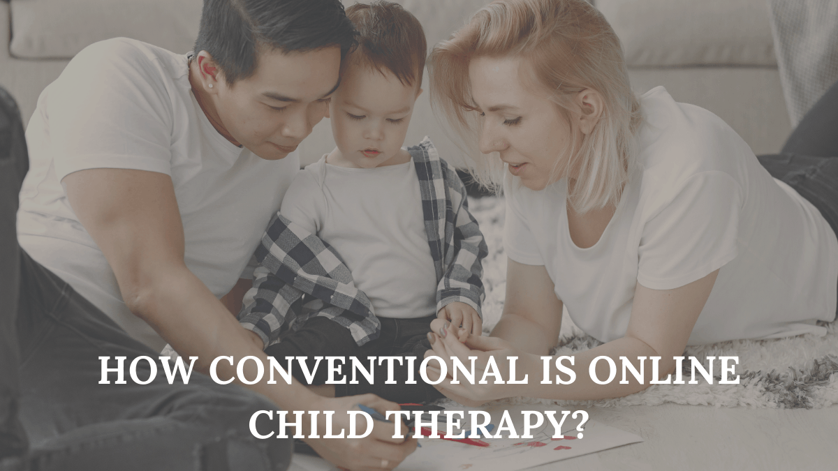 How Conventional is Online Child Therapy